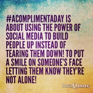 #AComplimentADay